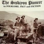 The Siskiyou Pioneer